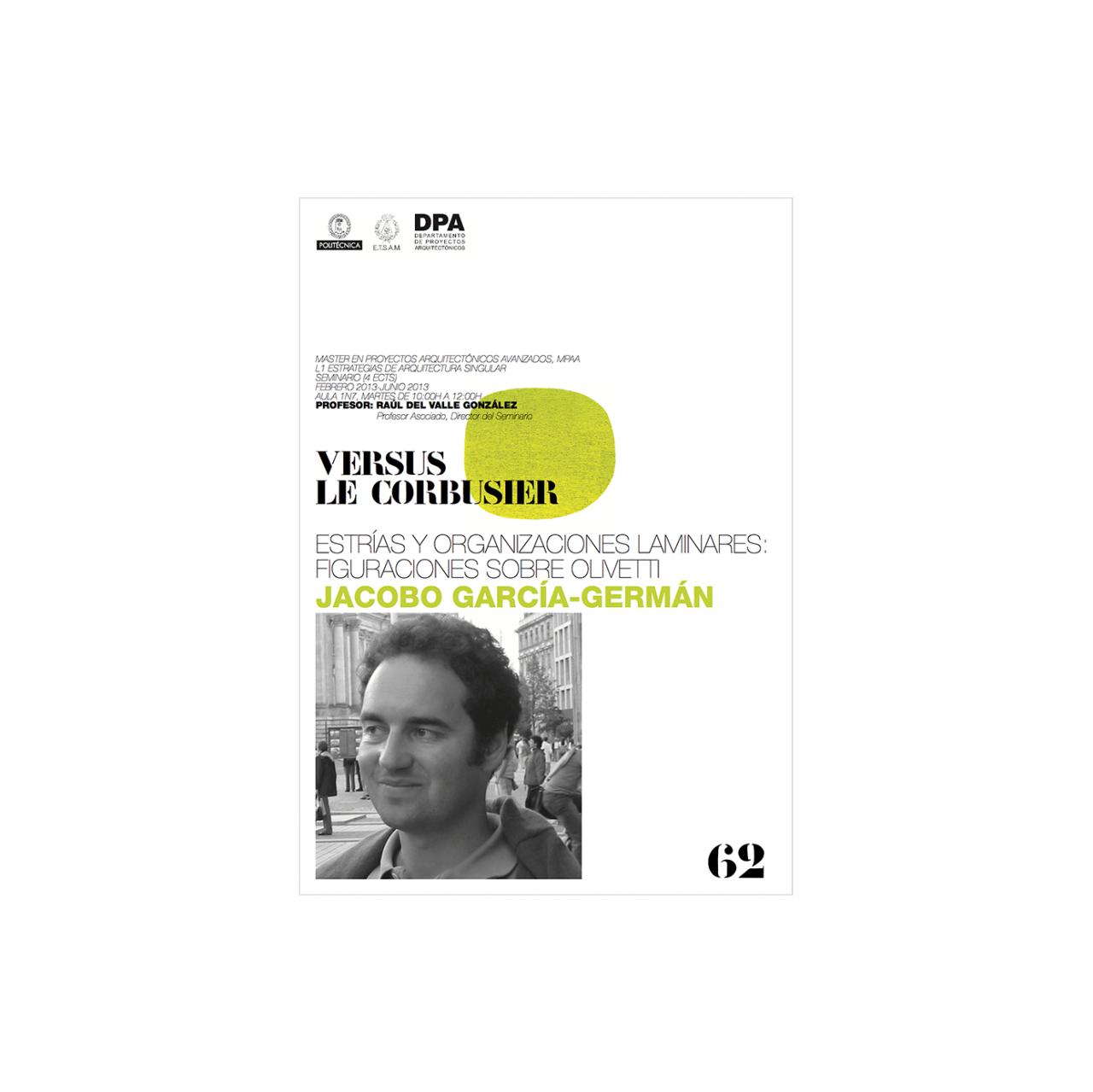 GARCIAGERMAN ARQUITECTOS Estrías y organizaciones laminares: figuraciones sobre Olivetti de Le Corbusier
