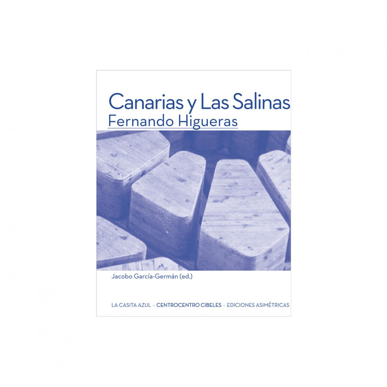 GARCIAGERMAN ARQUITECTOS Canarias y Las Salinas. Fernando Higueras